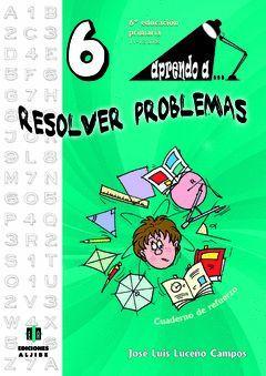 APRENDO A RESOLVER PROBLEMAS 6