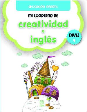 MI CUADERNO DE CREATIVIDAD E INGLES NIVEL 4