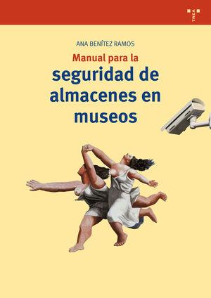 MANUAL PARA LA SEGURIDAD DE ALMACENES EN MUSEOS