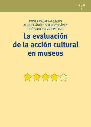 LA EVALAUCACIÓN DE LA ACCIÓN CULTURAL EN MUSEOS