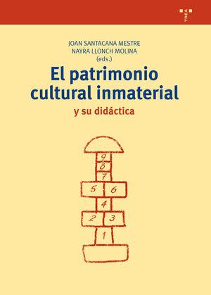 EL PATRIMONIO CULTURAL INMATERIAL Y SU DIDÁCTICA