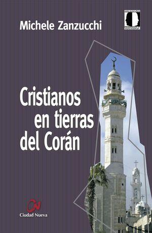 CRISTIANOS EN TIERRAS DEL CORAN