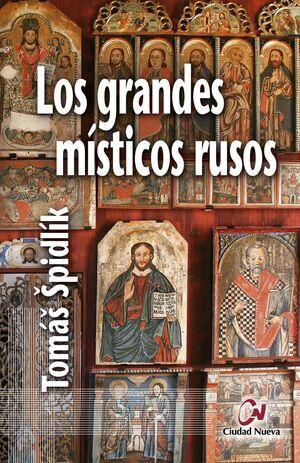 LOS GRANDES MÍSTICOS RUSOS