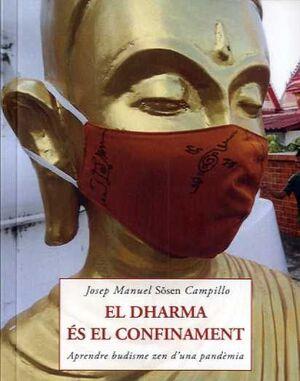 DHARMA ÉS EL CONFINAMENT, EL