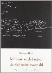 MEMORIAS DEL SEÑOR SCHNABELEWOPSKI. OLAÑETA