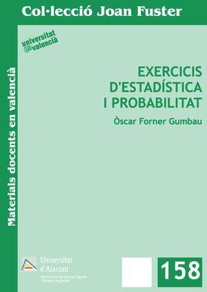 EXERCICIS D'ESTADÍSTICA I PROBABILITAT