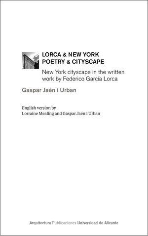 LORCA & NEW YORK. POETRY & CITYSCAPE