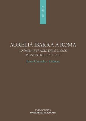 AURELIA IBARRA A ROMA L'ADMINISTRACIO DELS LLOCS P