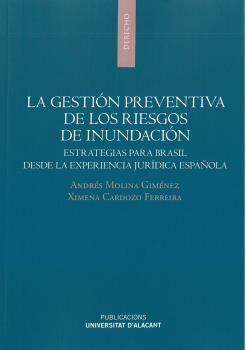 LA GESTION PREVENTIVA DE LOS RIESGOS DE INUDACION