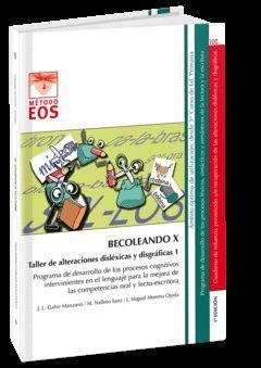 BECOLEANDO X. TALLER DE ALTERACIONES DISLÉXICAS Y DISGRÁFICAS 1
