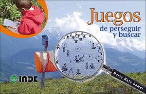 JUEGOS DE PERSEGUIR, BUSCAR Y ENCONTRAR Y JUEGOS NOCTURNOS