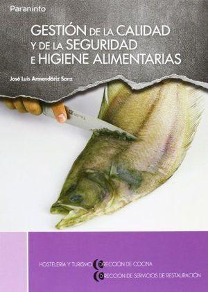 GESTION DE LA CALIDAD Y DE LA SEGURIDAD E HIGIENE ALIMENTARIAS