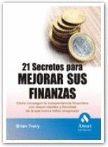 21 SECRETOS PARA MEJORAR SUS FINANZAS.AMAT-RUST