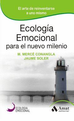 ECOLOGÍA EMOCIONAL PARA EL NUEVO MILENIO. AMAT-RUST