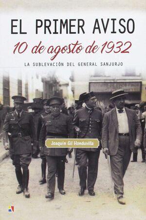 PRIMER AVISO 10 DE AGOSTO DE 1932,EL.ACTAS-DURA