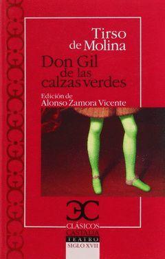 DON GIL DE LAS CALZAS VERDES. CLASICO CASTALIA-TEATRO