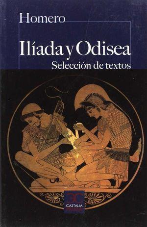 ILIADA Y ODISEA (SELECCION DE TEXTOS)