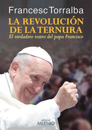 REVOLUCION DE LA TERNURA, LA. MILENIO