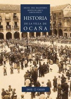 HISTORIA DE LA VILLA DE OCAÑA