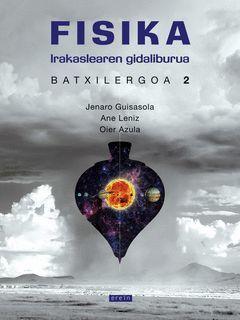 FISIKA BATXILERGOA 2. GIDALIBURUA