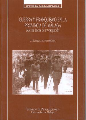 GUERRA Y FRANQUISMO EN LA PROVINCIA DE MALAGA