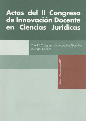 ACTAS DEL II CONGRESO DE INNOVACIÓN DOCENTE EN CIENCIAS JURÍDICAS.