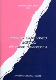 PATRIMONIO ARQUEOLÓGICO SUMERGIDO: UNA REALIDAD DESCONOCIDA