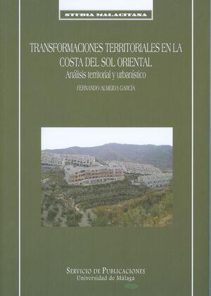 TRANSFORMACIONES TERRITORIALES EN LA COSTA DEL SOL ORIENTAL