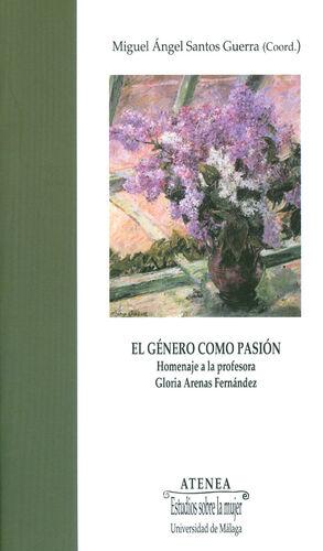 EL GÉNERO COMO PASIÓN.