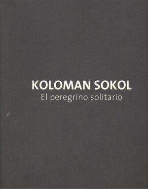 KOLOMAN SOKOL, EL PEREGRINO SOLITARIO