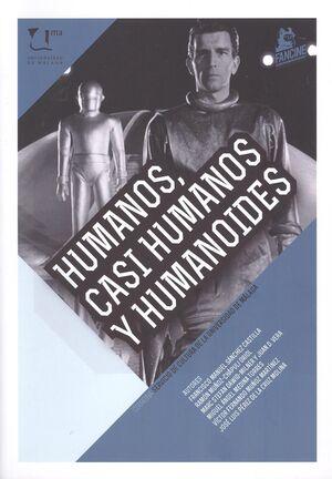 HUMANOS, CASI HUMANOS Y HUMANOIDES