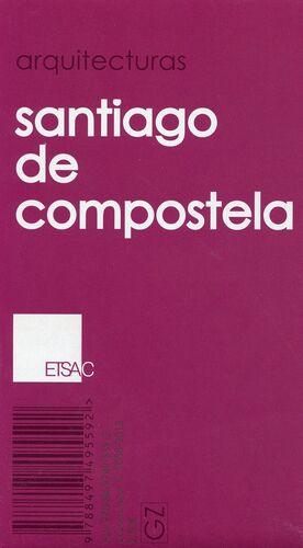 ARQUITECTURAS. SANTIAGO DE COMPOSTELA