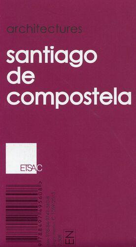 ARCHITECTURES. SANTIAGO DE COMPOSTELA