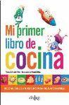 MI PRIMER LIBRO DE COCINA.ONIRO-DURA