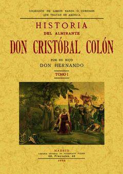 HISTORIA DEL ALMIRANTE DON CRISTÓBAL COLÓN (TOMO 1)