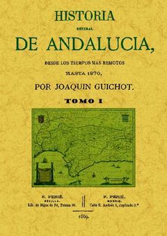 HISTORIA GENERAL DE ANDALUCÍA (TOMO 1)
