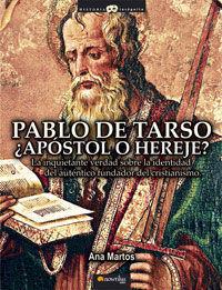 PABLO DE TARSO.APOSTOL O HEREJE.NOWTILUS-HISTORIA INCOGNITA-RUST