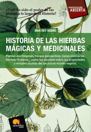 HIERBAS MAGICAS Y MEDICINALES,HISTORIA DE LAS.NOWTILUS-INVESTIGACION ABIERTA-RUST