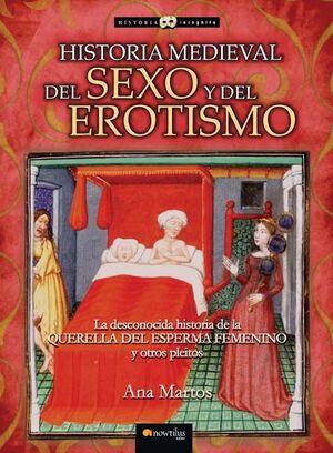 HISTORIA MEDIEVAL DEL SEXO Y DEL EROTISMO.NOWTILUS-HISTORIA INCOGNITA-RUST