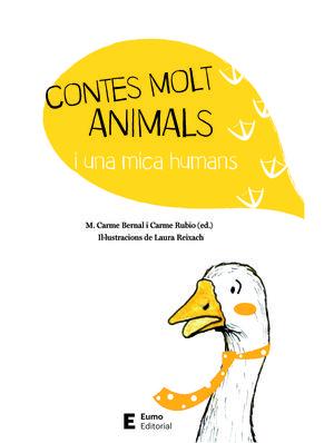 CONTES MOLT ANIMALS I UNA MICA HUMANS