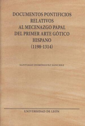 DOCUMENTOS PONTIFICIOS RELATIVOS AL MECENAZGO PAPAL DEL PRIMER ARTE GÓTICO HISPA
