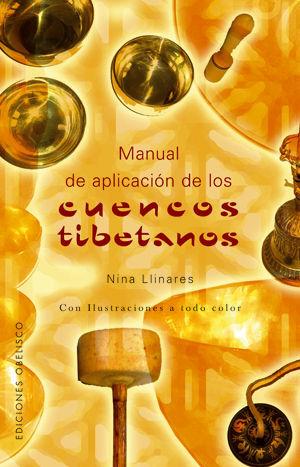 CUENCOS TIBETANOS, MANUAL DE PALICACION