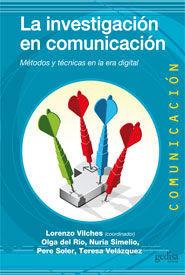 INVESTIGACIÓN EN COMUNICACIÓN, LA