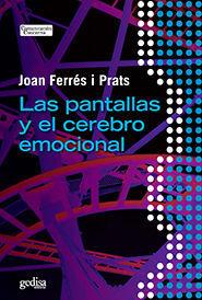 PANTALLAS Y EL CEREBRO EMOCIONAL,LAS. GEDISA-RUST