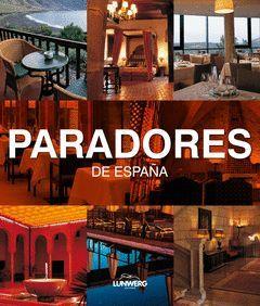 PARADORES DE ESPAÑA.LUNWERG-RUST