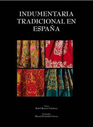 INDUMENTARIA TRADICIONAL EN ESPAÑA