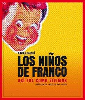 NIÑOS DE FRANCO.LUNWERG-DURA