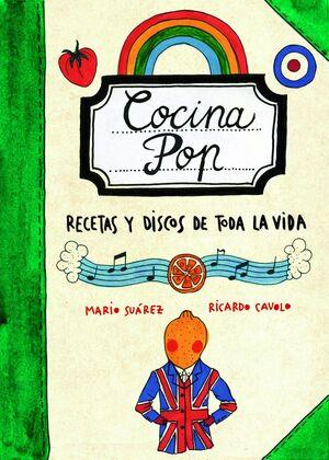 COCINA POP:RECETAS Y DISCOS DE TODA LA VIDA.LUNWERG-RUST