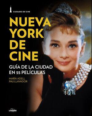 NUEVA YORK Y EL CINE.CIUDADES DE CINE.LUNWERG-RUST