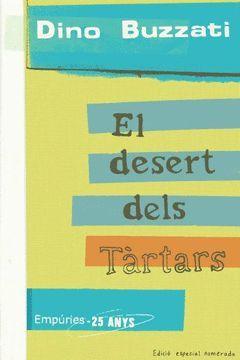 DESERT DELS TÀRTARS,EL.EMPURIES-25 ANYS-RUST